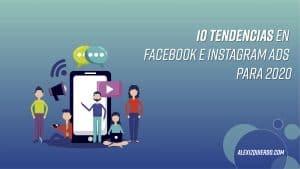 AlexIzquierdo.com 10 tendencia de Facebook Ads