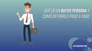 Cómo crear tu buyer persona