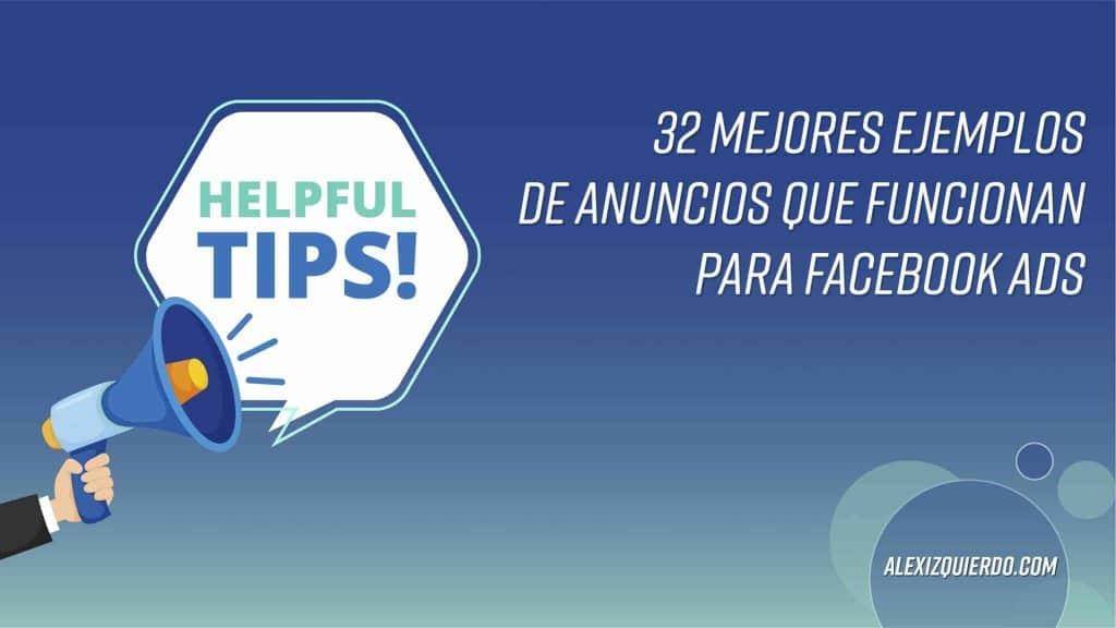 AlexIzquierdo.com 32 ejemplos de anuncios de Facebook Ads que funcionan