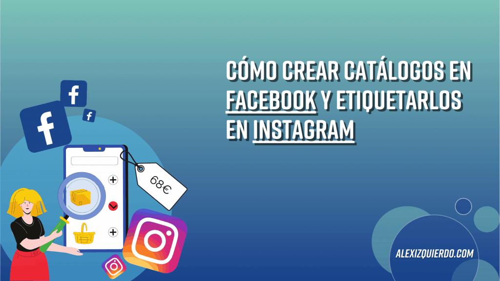 Cómo crear catálogos en Facebook