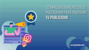 Los mejores anuncios de Instagram para ecommerce