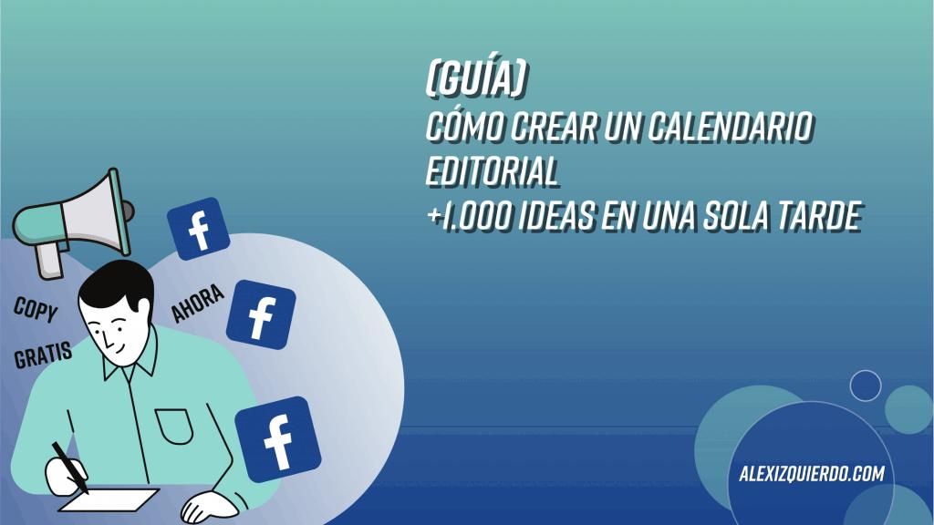Guía - Cómo crear un calendario editorial