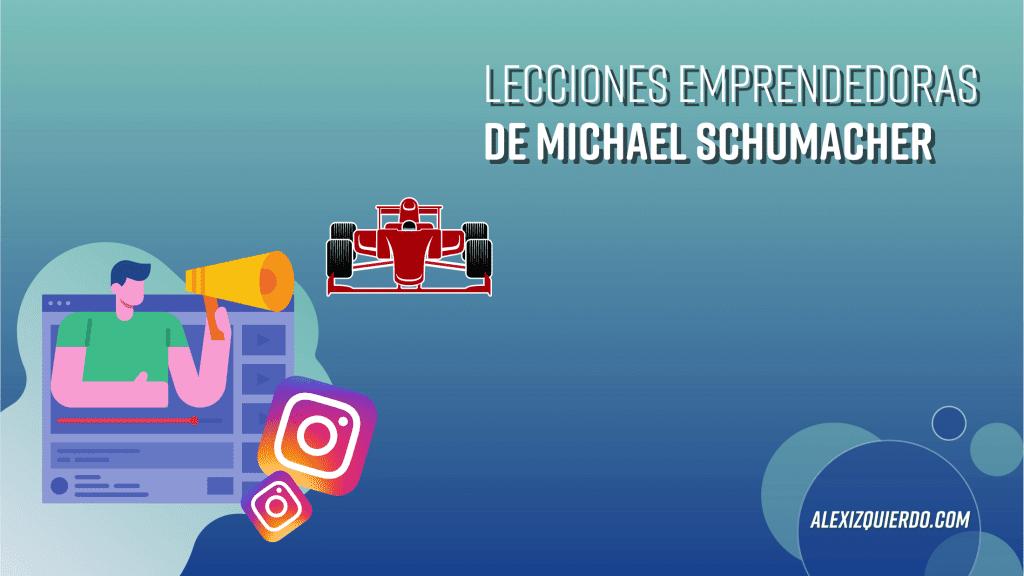 Lecciones emprendedoras de Michael Schumacher